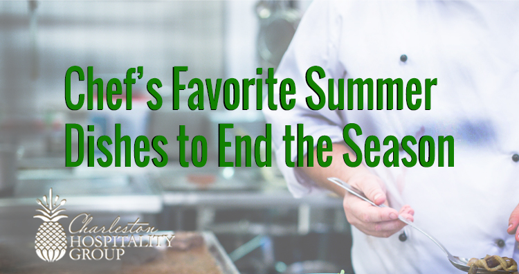Our Chef's Favorite Summer Dish To End The Season