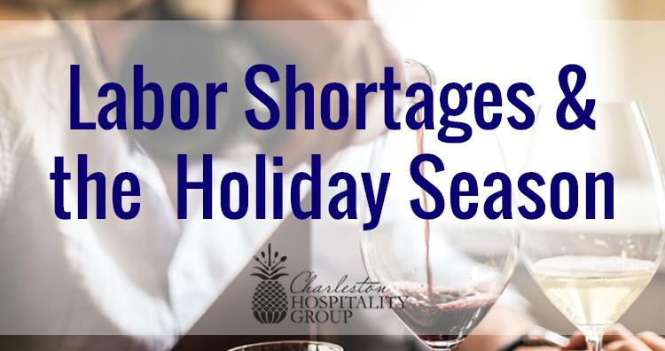 Labor Shortages & The Upcoming Holiday Season